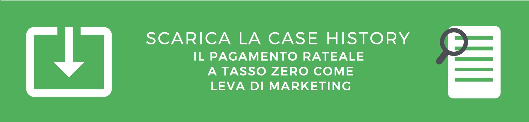 Tasso zero: il pagamento rateale come leva di marketing